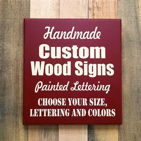 Handcrafted Wood Signs - custom wood sign painted custom signs made to