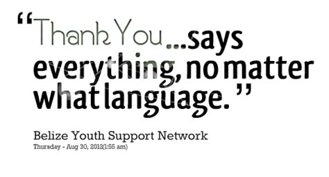 No Everything thank you says everything no matter what language