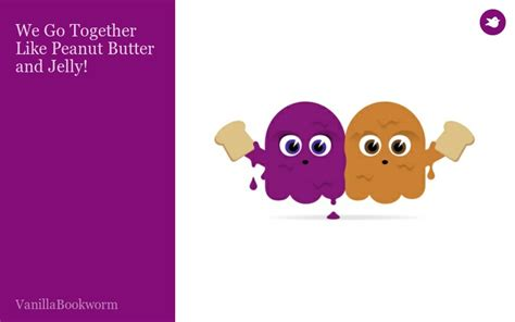 peanut butter and jam a story of friendship books we go together like peanut butter and jelly by