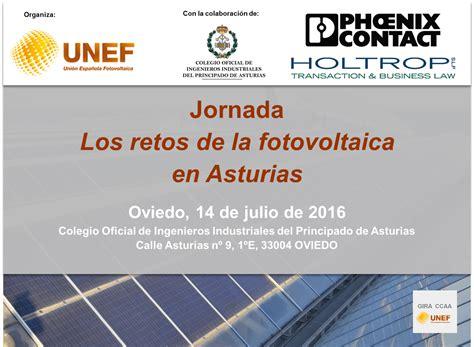 los retos de la jornada unef los retos de la fotovoltaica en asturias unef