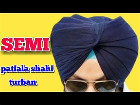 patiala shahi turban tutorial download full download patiala shahi pagg turban dastar the shahi