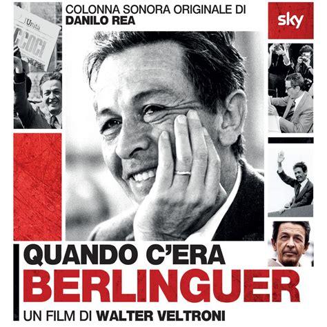 film one day colonna sonora quando c era berlinguer colonna sonora originale del film