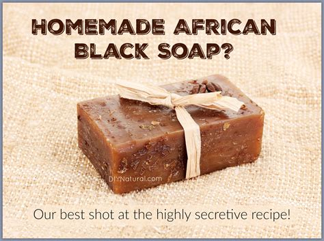 banana laundry soap ingredients black soap benefits and how to make it at home