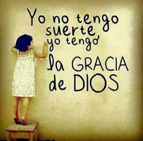 La Gracia De Dios yo tengo la gracia de dios bello la gracia