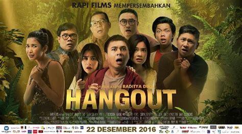 naskah film raditya dika hebat hangout raditya dika masuk film terlaris