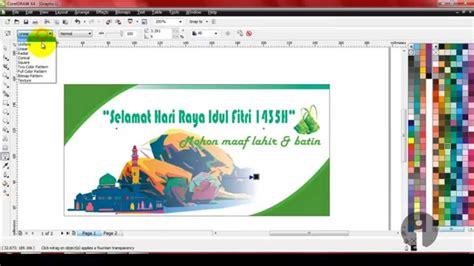cara membuat x banner dengan coreldraw x4 membuat banner ucapan hari raya dengan coreldraw x4 youtube