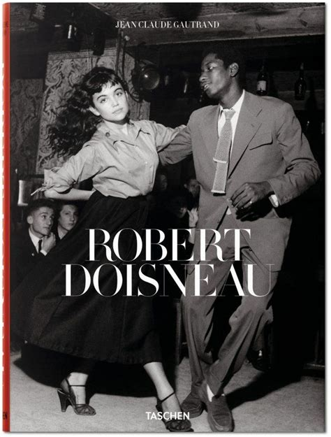 libro the best of doisneau 172 best images about taschen books on modern books livres and new york