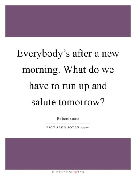What Will You Be Doing The Morning After With This Minkoff Handbag by Salute Quotes Salute Sayings Salute Picture Quotes
