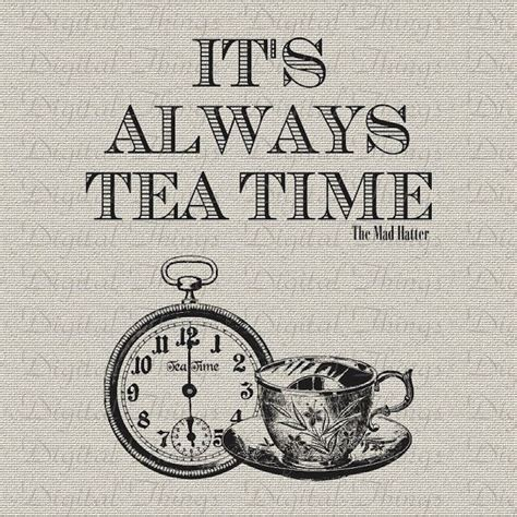 mad time in mad hatter quote tea time print digital for fabric iron