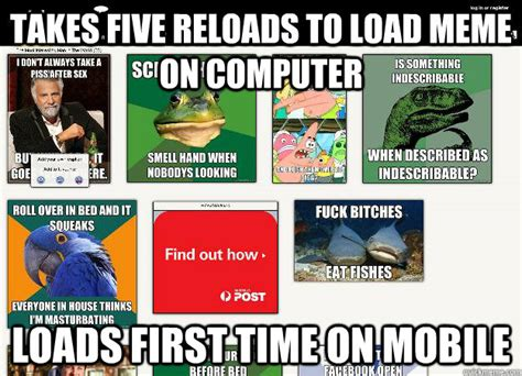 Union Memes - takes five reloads to load meme on computer loads first