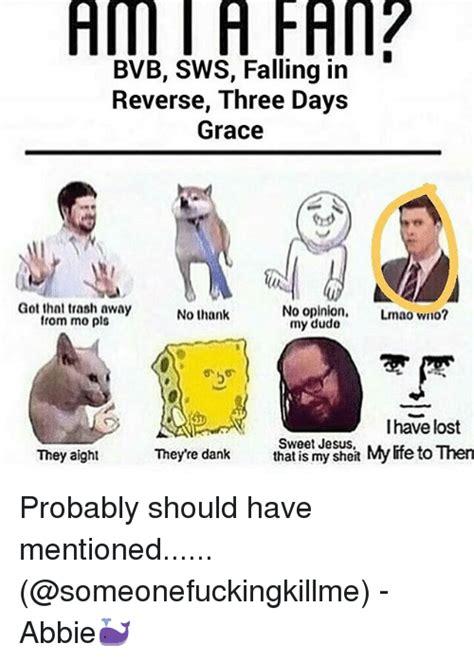 Falling In Reverse Memes - 25 best memes about falling in reverse falling in