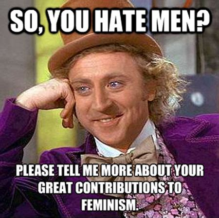 Hairy Men Meme - how feminazis have ruined feminism kisses chaos