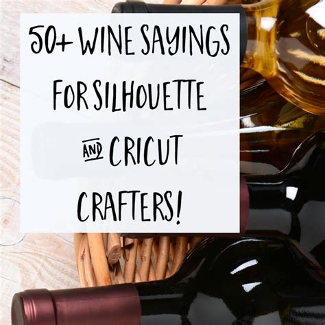 wine sayings  crafters cutting  business