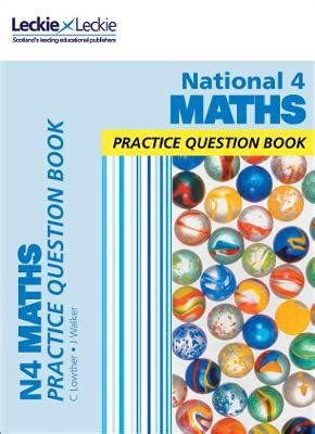 national 4 maths practice question book leckie leckie foyles bookstore
