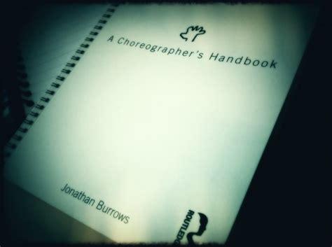 a choreographers handbook the gwarlingo index 2011 s most memorable experiences in the arts gwarlingo