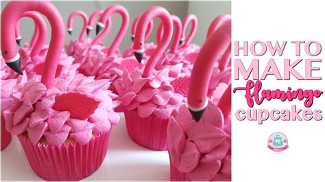 How To Be A by How To Make Flamingo Cupcakes Abbyliciousz The Cake