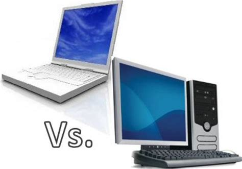 Laptop Vs Desktop Digitspark Desk Top Vs Laptop
