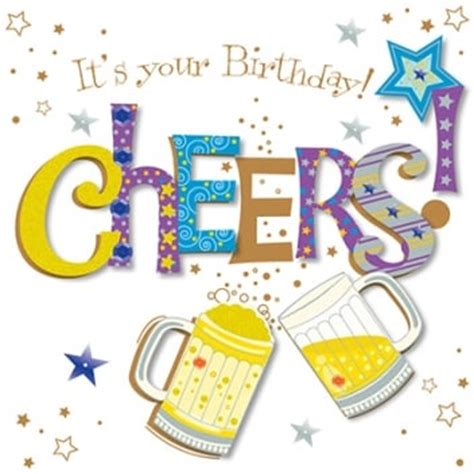 Cheers Uk it s your birthday cheers card outdoor from nicholls