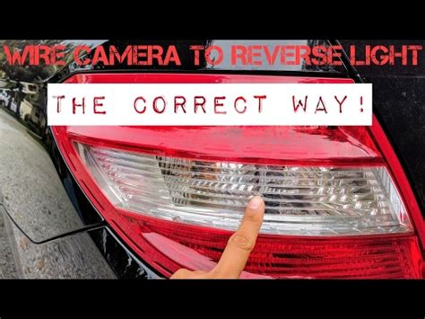wire backup camera  reverse light correctly   car