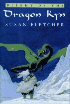 dragonkyn books flight of the kyn by susan fletcher 1993 e the