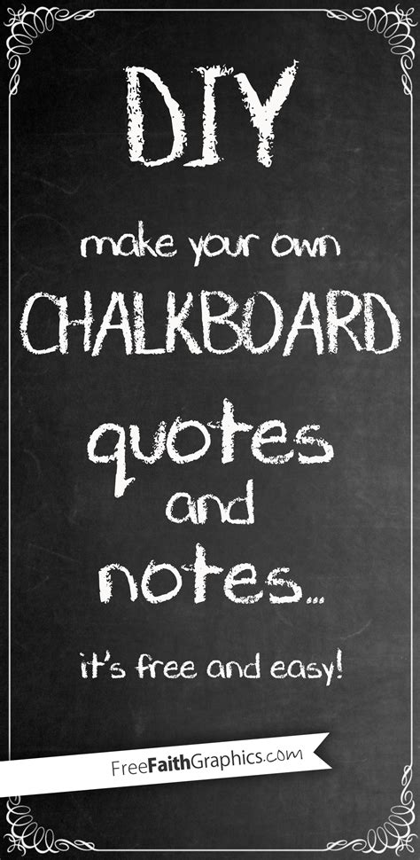 diy chalkboard quotes diy chalkboard quotes and notes freefaithgraphics