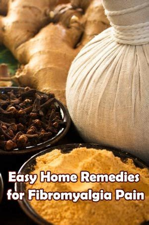 Fibromyalgia Relief Home Remedies by Easy Home Remedies For Fibromyalgia Healthybuzzer