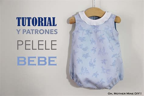 Oh Mother Mine Patterns | diy tutorial y patrones pelele bebe youtube