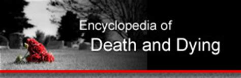 celebrity deaths encyclopedia of death and dying encyclopedia of death and dying