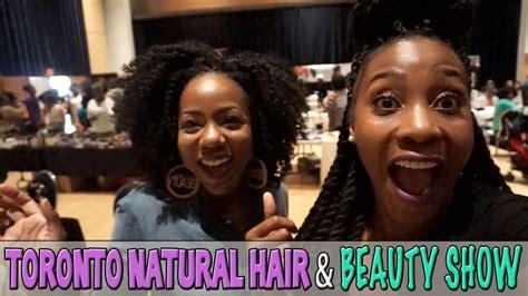 toronto hair show 11th annual toronto natural hair beauty show vision