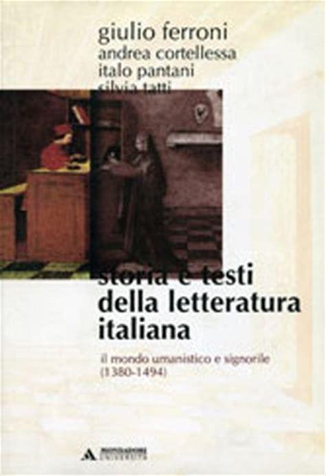 la scolastica libreria storia e testi della letteratura italiana 3 libreria