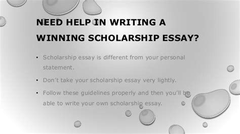How To Write A Winning Scholarship Essay by Need Help In Writing A Winning Scholarship Essay