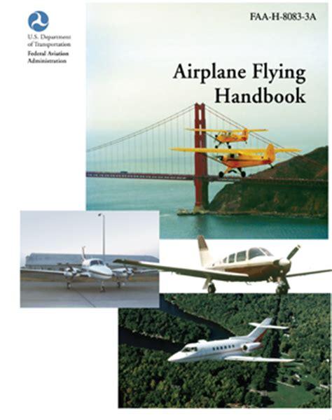 airplane flying handbook faa h 8083 3b faa handbooks series books airplane flying handbook faa h 8083 3b iflightplanner