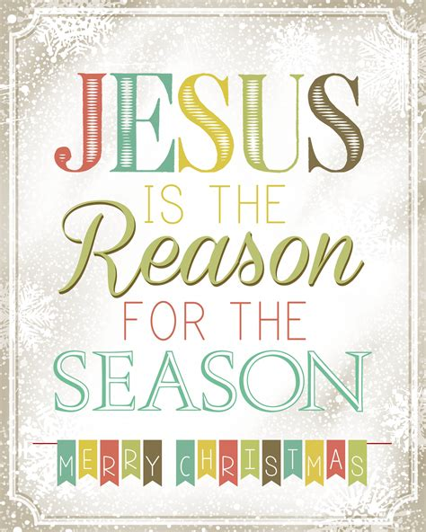 jesus is the reason for the season quotes jesus is the reason for the season free printable how to nest for less