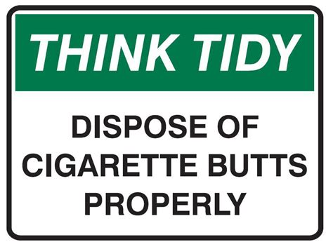think tidy sign dispose of cigarette properly