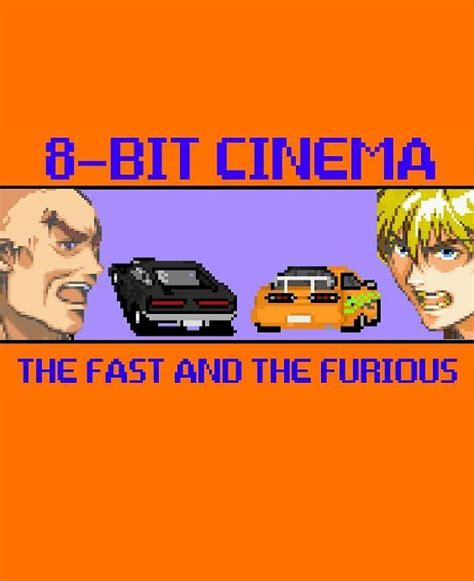 fast and furious 8 bit 8 bit cinema the fast and the furious s 2015