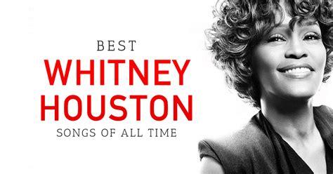 houston best songs best 10 houston songs for free