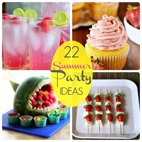 summer party ideas great ideas 22 summer party food ideas