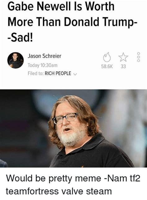 Gabe Newell Memes - 25 best memes about gabe newell gabe newell memes