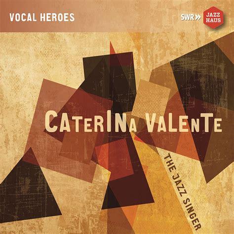 caterina valente if you love me caterina valente caterina valente t