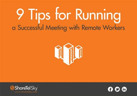 9 tips for running with 9 tips for running meetings with remote workers