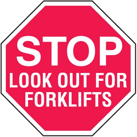 How To Make A Stop Sign Out Of Paper - stop look out for forklifts in plant traffic stop signs