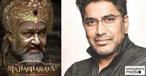 film mahabharata 2017 only mohanlal could play bheeman in the mahabharata