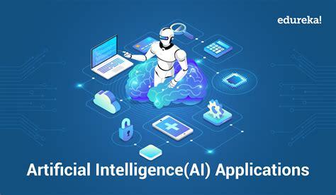 top  real world artificial intelligence applications ai applications edureka