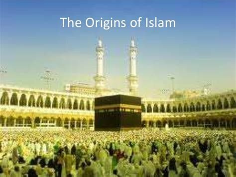 ch 2 sec 1 quot the origins of islam quot