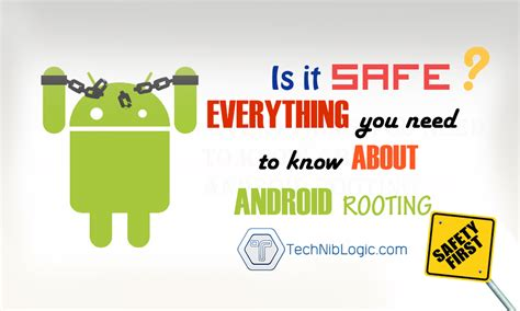 android what is root what is android rooting is it safe