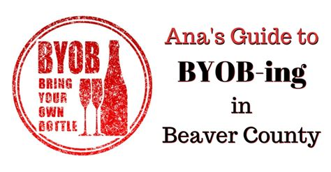 Beaver County Property Records S Guide To Byob Ing In Beaver County Your Beaver County