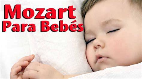 canciones para el bebe 8430559167 efecto mozart m 250 sica clasica para beb 233 s larga duracion para dormir y calmar al beb 233