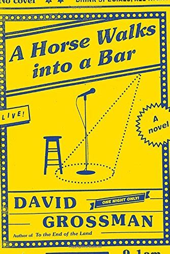 a book review by david cooper a horse walks into a bar a novel