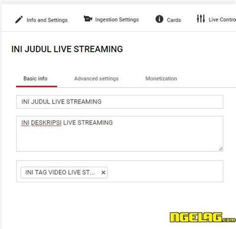 cara membuat video streaming online live cara membuat video live streaming youtube blognya alfredo