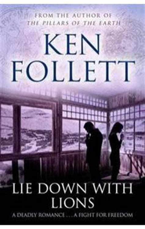 lie down with lions 1447221613 lie down with lions ken follett knihy abz cz